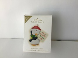 Hallmark Keepsake 2009 Exclusive Edition Penguin Ornament Sign of the Ti... - $13.85