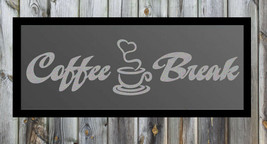 Coffee Break Quote Silver Frosted Etched Glass Vinyl Wall Sticker Decal - $19.99+