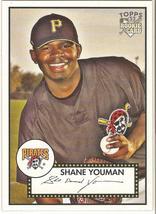 Shane Youman Topps '52 2007 #43 Pittsburgh Pirates Hanwha Eagles - $0.20