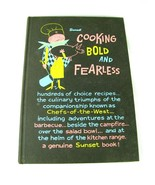 Sunset Cooking Bold and Fearless  HC 1st Edition 4th printing - $16.78
