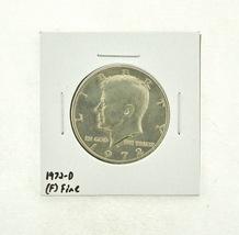 1972-D Kennedy Half Dollar (F) Fine N2-3610-15 - $0.89