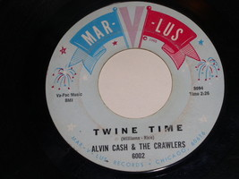 Alvin Cash & The Crawlers Twine Time The Bump 45 RPM Record Mar-Lus Label - $18.99