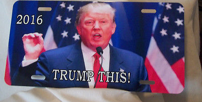 """Trump This Plate for your Home or Car or Truck Metal 11"""" x 15""""  Free Delivery"""