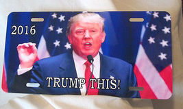 """Trump This Plate for your Home or Car or Truck Metal 11"""" x 15""""  Free Delivery image 2"""