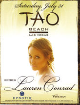 LAUREN CONRAD Hosts TAO Beach Las Vegas Sat., July 31st - $1.95