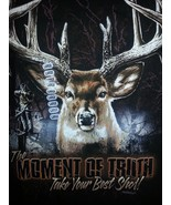 MOMENT OF TRUTH DEER- TAKE YOUR BEST SHOT T-SHIRT NEW HUNTING SHIRT-- - $16.99