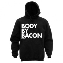 NEW BODY BY BACON NEW LICENSED DPCTD APPAREL HOODIE SWEATSHIRT - $35.99+