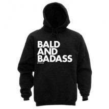 NEW BALD AND BADASS HOODIE NEW LICENSED DPCTD APPAREL - $35.99+