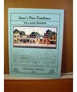 Joan's Own Creations Village Shops Applique Series 114 1997 - $8.99
