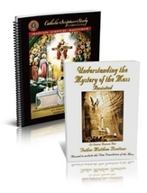 Understanding the Mystery of the Mass, Revisited (Book and Study Guide Set)