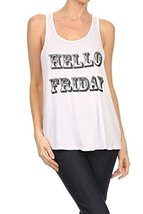 "Women's ""HELLO FRIDAY"" Screen Printed Graphic Tank (White, Size Large) - $18.80"