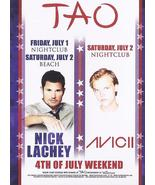 NICK LACHEY, AVICII  Independence Day Weekend at TAO JULY Las Vegas Prom... - $1.95