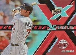 JOE MAUER 2008 UPPER DECK XPONENTIAL # X-MA - $1.25
