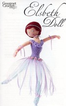 "17"" Elsbeth Ballerina Doll Gourmet Crochet Pattern Leaflet NEW - $8.07"