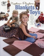 Naptime Playtime Blankets & Toys Annie's Crochet Pattern Leaflet NEW - $2.67