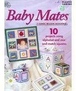 Baby Mates 10 Designs Using Alphabet, Mix & Match Squares Plastic Canvas Pattern - $2.67