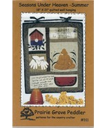 Seasons Under Heaven - Summer Prairie Grove Peddler Quilt Pattern NEW - $3.57