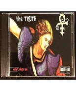 Prince The Truth / Don't Play Me Cd Single 1997... - $120.00