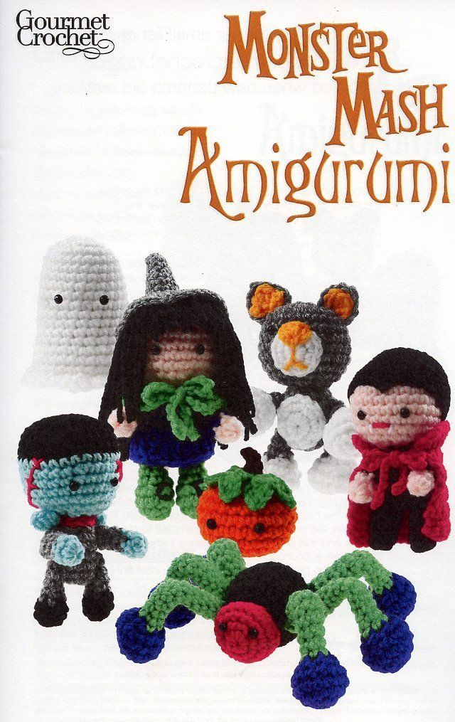 Primary image for Monster Mash Amigurumi Witch Cat Vampire Spider Gourmet Crochet Pattern NEW
