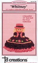 "Whitney 13""  Bed Doll Outfit Crochet Pattern NEW RARE  - 30 Days To Shop & Pay! - $6.27"