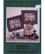 Garden of Delights Mumm's The Word Quilt Pattern NEW 30 Days to Shop & Pay! - $4.02