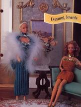 Evening Jewels 2 Dresses fit Barbie Doll Annie's Crochet Pattern Leaflet - $1.77