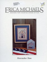 Firecracker Time by Erica Michaels July 4th NEW Cross Stitch Pattern Lea... - $7.17