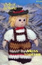Swiss Yodeler Doll Annie's Dolls of the World Crochet Pattern Leaflet - $4.47