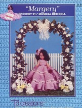 "Margery 9.5"" Musical Bed Doll Outfit Td Creations Crochet Pattern Leaflet NEW - $3.12"
