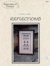 Reflections Something In Common NEW Cross Stitch PATTERN - $4.47