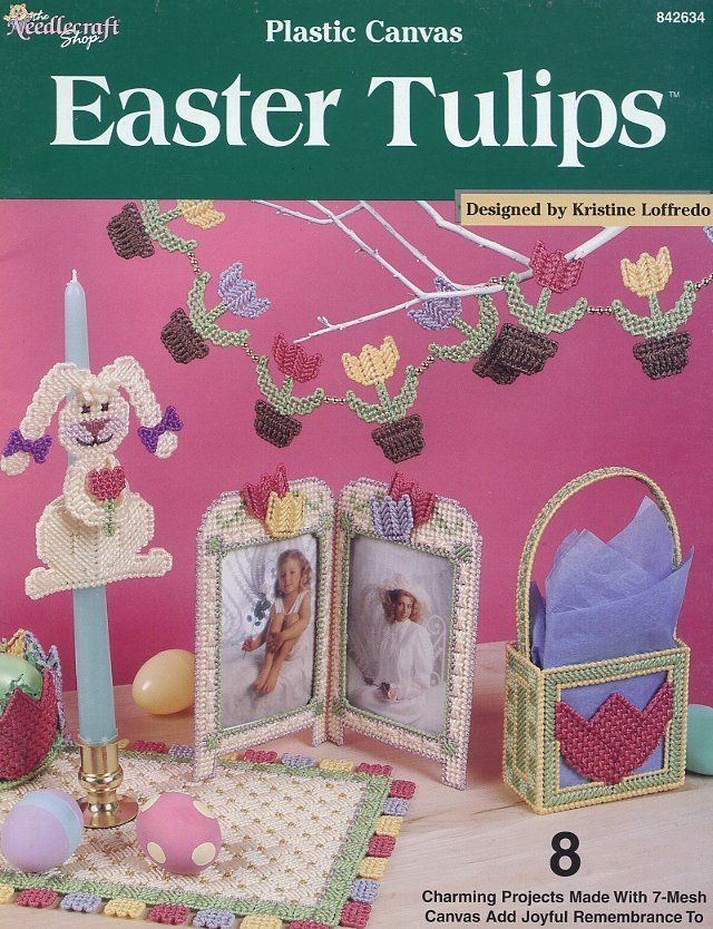 Easter Tulips 8 Designs Plastic Canvas PATTERN/INSTRUCTIONS NEW