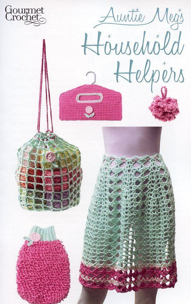 Primary image for Auntie Megs Household Helpers Apron Bag Scrubbie Gourmet Crochet Pattern NEW