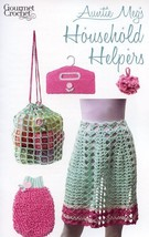 Auntie Megs Household Helpers Apron Bag Scrubbie Gourmet Crochet Pattern NEW - $8.07