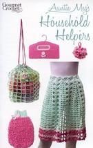 Auntie Megs Household Helpers Apron Bag Scrubbie Gourmet Crochet Pattern... - $8.07