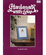 Hardanger With Love Instructions Christmas Pattern by Janice Love SIGNED... - $5.37