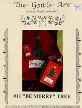 Be Merry Tree Christmas The Gentle Art Cross Stitch Pattern Leaflet - $2.22