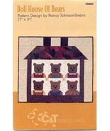 "Doll House of Bears 27"" x 31"" Nancy Johnson-Srebo Quilt Pattern NEW - $3.57"