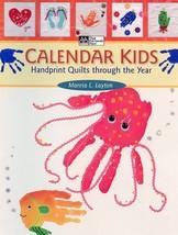 Calendar Kids Handprint Quilts through the Year Quilt Pattern Book RARE - $11.67