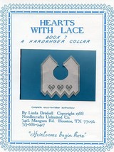 Hearts With Lace Hardanger Collar Linda Driskell Pattern Book 7 NEW - $1.77