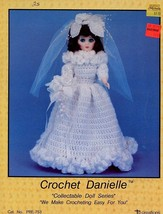 "Danielle Bridal Outfit For 15"" Doll Td Creations Crochet PATTERN/INSTRUCTIONS - $1.77"