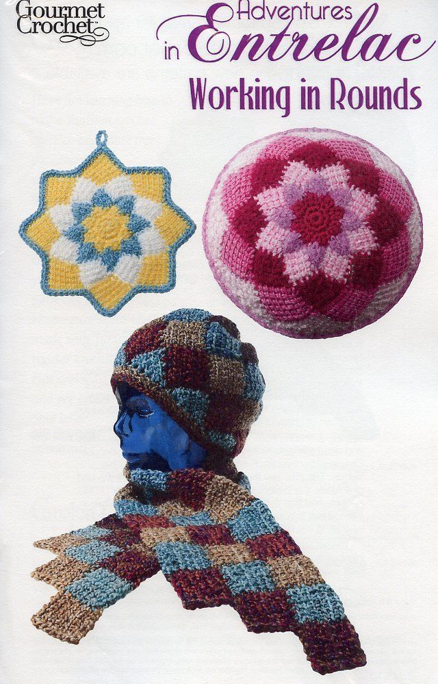 Primary image for Adventures in Entrelac Working in Rounds Gourmet Crochet Pattern Booklet NEW