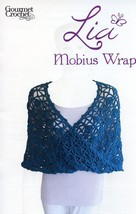 Lia Mobius Wrap All Sizes Gourmet Crochet Pattern 30 Days To Shop & Pay! - $8.07