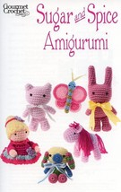 Sugar and Spice Amigurumi Butterfly Pony Kitty Gourmet Crochet Pattern Leaflet - $8.07