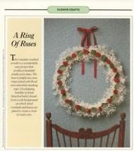 A Ring Of Roses Rosebud Wreath Family Circle Flower Craft Pattern/Instru... - $0.90