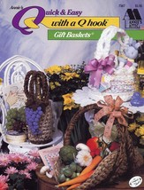 Gift Baskets Quick & Easy with a Q Hook Crochet Pattern -30 Days To Shop... - $7.15 CAD