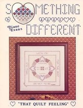 Something Different That Quilt Feeling Cross Stitch Pattern by Diane Evans - $4.47