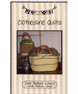 Oval Basket Liners Clothesline Quilts Pattern - 30 Days to Shop & Pay! - $4.02