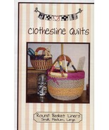 Round Basket Liners Clothesline Quilts Pattern - 30 Days to Shop & Pay! - $4.02