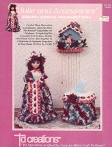 "Julie and Accessories 13"" Musical Fragrance Doll Tissue Crochet Pattern Leaflet - $4.02"