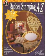 Rubber Stamping A-Z Instruction Booklet 70+ Projects NEW Holiday Decor, ... - $1.59